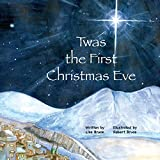 Twas the First Christmas Eve