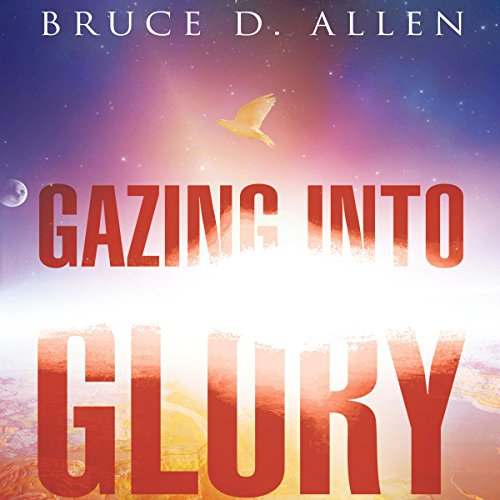 Gazing into Glory audiobook cover art
