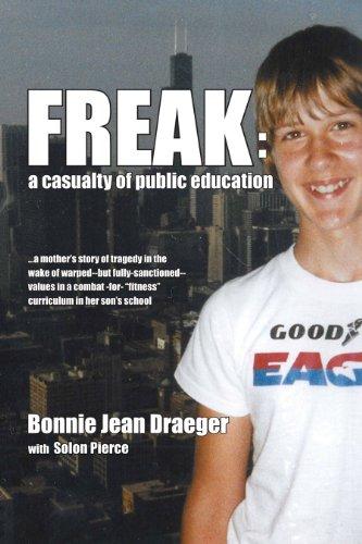 FREAK: A Casualty of Public Education (English Edition)