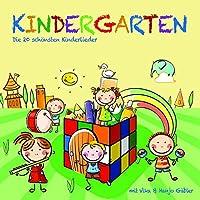 Kindergarten: Die 20 schoensten Kinderlieder