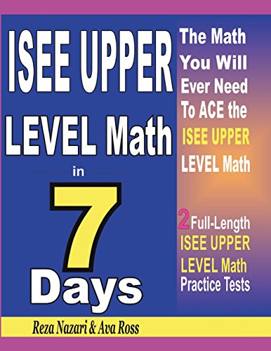 Download ISEE Upper Level Math in 7 Days: Step-By-Step Guide to Preparing for the ISEE Upper Level Math Test Quickly 1718918054