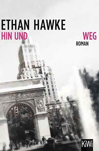 Hin und weg: Roman