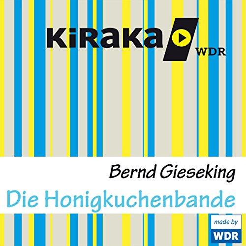 Die Honigkuchenbande audiobook cover art