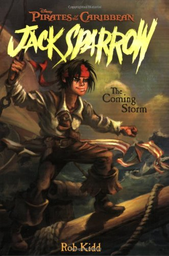 The Coming Storm (Pirates of the Caribbean: Jack Sparrow, No. 1)