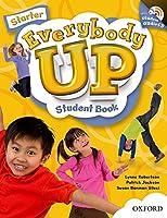 Everybody Up Starter: Language Level: Beginning to High Intermediate. Interest Level: Grades K-6. Approx. Reading Level: K-4