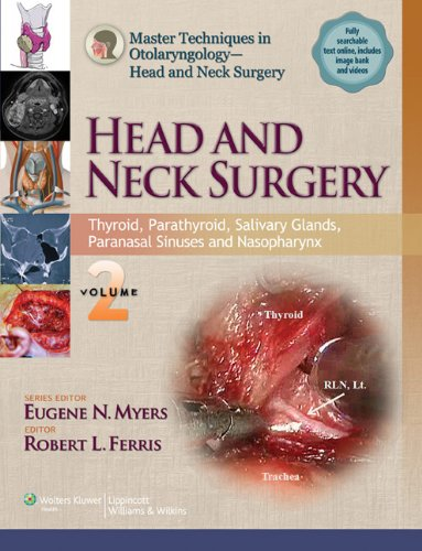 Master Techniques in Otolaryngology - Head and Neck Surgery: Head and Neck Surgery: Volume 2: Thyroid, Parathyroid, Salivary Glands, Paranasal ... Surgery - Head and Neck Surgery)