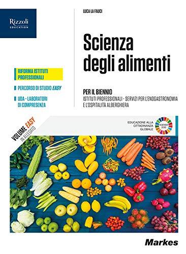 Scienza degli alimenti. Per le Scuole superiori. Con e-book. Con espansione online. Con Libro: Quaderno didattica inclusiva