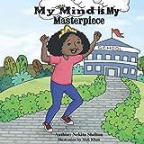 My Mind is My Masterpiece (English Edition)