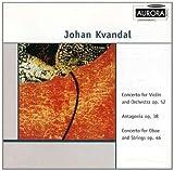 Johan Kvandal : Fiolinkonsert/Antagonia/Obokonsert