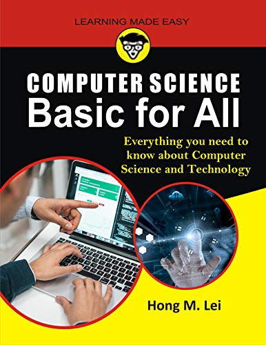 Computer Science Basic for All: Everything you need to know about Computer Science and Technology (English Edition)