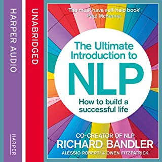 The Ultimate Introduction to NLP: How to Build a Successful Life audiobook cover art