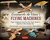 Leonardo da Vinci's Flying Machines Kit: Paper Airplanes Based on the Great Master's Sketches - That Really Fly! (13 Pop-out models; Easy-to-follow instructions; Slingshot launcher)