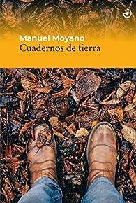 Cuadernos de tierra: 5 par Manuel Moyano Ortega