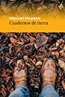 Cuadernos de tierra: 5 par Moyano Ortega