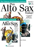 Play Alto Sax Today! Beginner's Pack: Book/Online Audio/DVD Pack