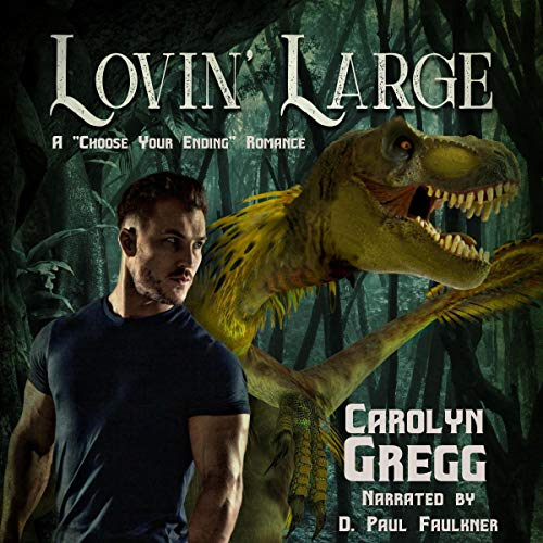 "Lovin' Large: A ""Choose Your Ending"" Romance Audiobook By Carolyn Gregg, Linda Mooney cover art"