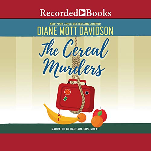The Cereal Murders Audiobook By Diane Mott Davidson cover art