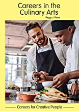 Careers in the Culinary Arts (Careers for Creative People)