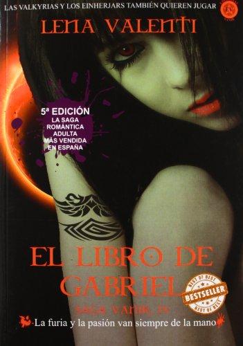 Libro De Gabriel,El (SAGA VANIR)