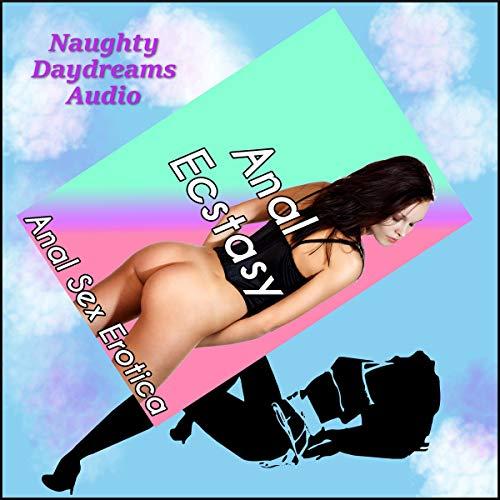 Anal Ecstasy audiobook cover art