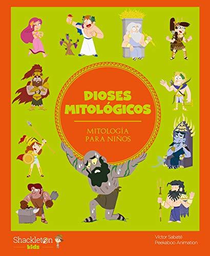 Dioses mitológicos: 7 (Mitología para niños)