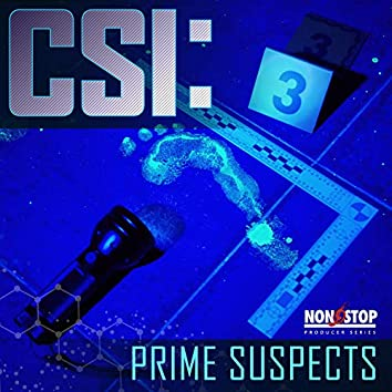 CSI: Prime Suspects