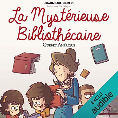 Page de couverture de La Mystérieuse Bibliothécaire