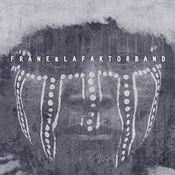 Frane & la Faktor Band