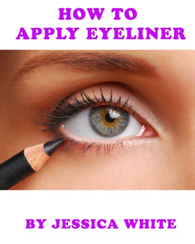 How to Apply Eyeliner (English Edition)