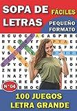 Sopa de Letras Fáciles: Para adultos y mayores | 100 Juegos Letra Grande Con soluciones | NÚMERO 4 | juegos de palabras para las vacaciones o el tiempo libre| idea del regalo