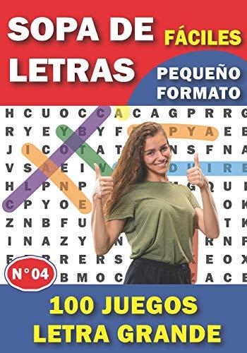 Sopa de Letras Fáciles: Para adultos y mayores   100 Juegos Letra...