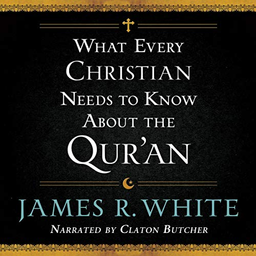 What Every Christian Needs to Know About the Qur'an cover art