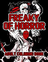 Adult Coloring Book: Scary Adults Coloring Books with Over 25 Designs of The Most Evil Villains & Monsters From Horror Movie