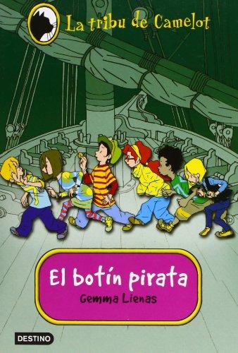 Tribu de camelot, la 1 - el botin pirata (La Tribu De Camelot)