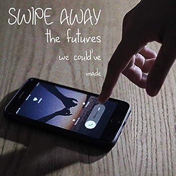 Swipe Away
