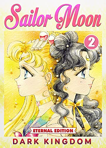 Dark Kingdom: Book 2 New 2021 Manga Comic For Children Funny Great Sailor Moon (English Edition)