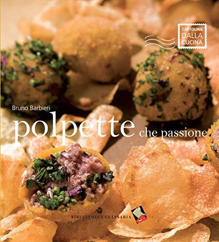Polpette che passione: Ediz. illustrata (Cartolina dalla cucina) (Italian Edition)