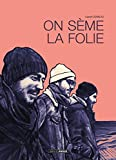On seme la folie (BAMB.GD.ANGLE) (French Edition)