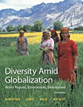 Diversity Amid Globalization: World Regions, Environment, Development Plus Mastering Geography with eText -- Access Card P...
