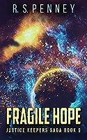 Fragile Hope (Justice Keepers Saga)