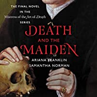 Death and the Maiden: Library Edition (Mistress of the Art of Death)