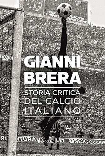 Storia critica del calcio italiano