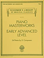 Piano Masterworks, Early Advanced Level (Schirmer's Library of Musical Classics)