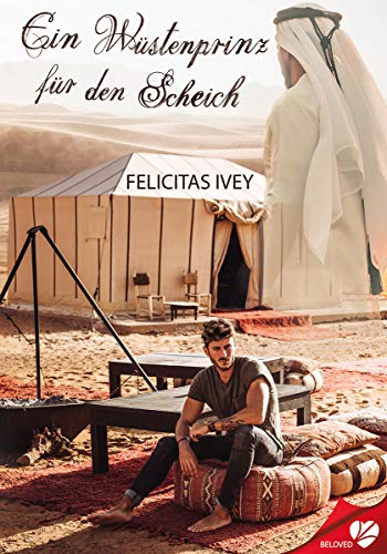 Ein Wüstenprinz für den Scheich (BELOVED 43)