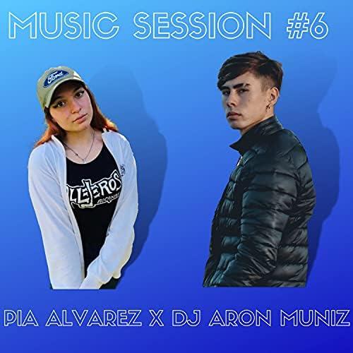 Dj Aron Muniz & Pia Alvarez