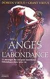 Les anges de l'abondance - 11 messages du ciel pour manifester l'abondance dans votre vie