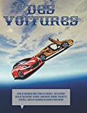 Livre de coloriage drôle pour les enfants - Des voitures. Plus de 200 Voiture: Citroen, Land Rover, Ferrari, Peugeot et d'autres. Livres de coloriage relaxants pour enfant