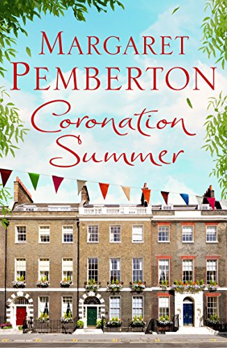 Coronation Summer (The Londoners Trilogy)