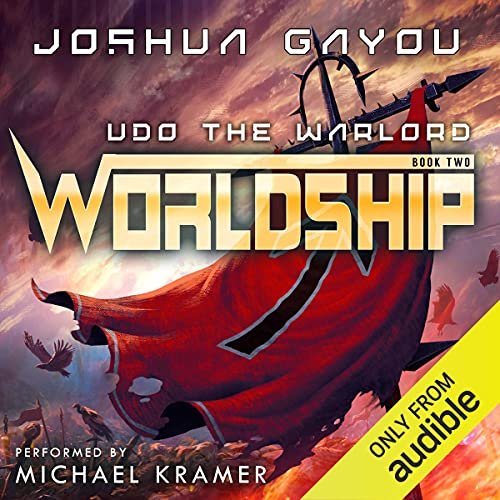 Udo the Warlord: Worldship, Book 2