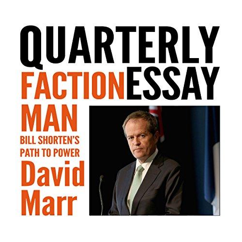 Quarterly Essay 59: Faction Man audiobook cover art